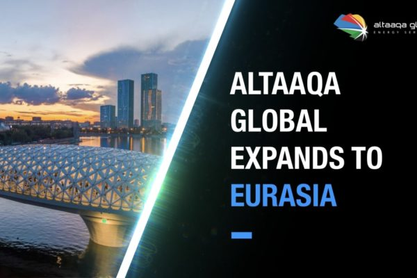 Altaaqa Global Energy Services continues its impressive global growth as it inaugurates its Eurasian Headquarters in Nur-Sultan, Kazakhstan.